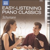 Easy Listening Piano Classics: Robert Schumann