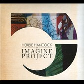 Herbie Hancock: The Imagine Project [Digipak]