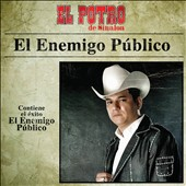 El Potro de Sinaloa: El Enemigo Publico
