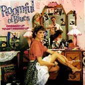 Roomful of Blues: Dressed Up to Get Messed Up
