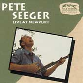 Pete Seeger (Folk Singer): Live at Newport