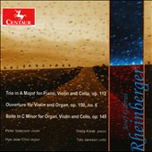 Rheinberger: Trios, Overtures & Suites /