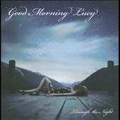 Good Morning Lucy: Through the Night