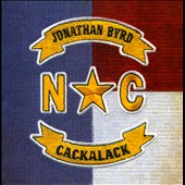 Jonathan Byrd: Cackalack