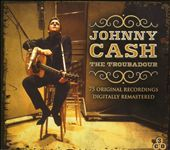 Johnny Cash: The Troubadour [Box]