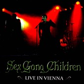 Sex Gang Children: Live In Vienna *
