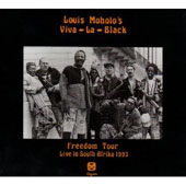 Louis Moholo: Freedom Tour: Live in South Afrika 1993 *