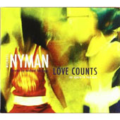 Michael Hastings/Michael Nyman Band/Michael Nyman (Piano): Love Counts