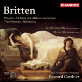Britten: Phaedra; A Charm of Lullabies; Lachrymae / Sarah Connolly