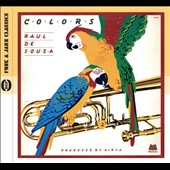 Raul de Souza: Colors