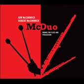 McDuo: Works for Flute & Percussion / Works by James Lewis, Paul Reller, Daniel Adams, et al.