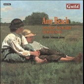 Amy Beach: Piano Music, Vol. 3 - The Mature Years / Kirsten Johnson, piano