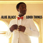 Aloe Blacc: Good Things *