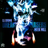 Meek Mill/DJ Drama/Rick Ross (Rap): Dream Chasers