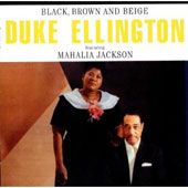 Duke Ellington & His Orchestra/Duke Ellington: Black, Brown and Beige