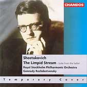 Shostakovich: The Limpid Stream / Gennady Rozhdestvensky
