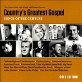 Various Artists: Country's Greatest Gospel Songs of the Century: Gold Edition