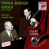 Isaac Stern - A Life in Music - Franck, Debussy, Enesco