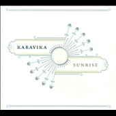 Karavika: Sunrise [Digipak]