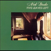 Nick Drake: Five Leaves Left [Digipak]