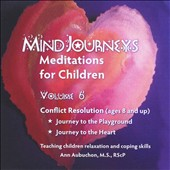 Ann Aubuchon: Mindjourneys: Meditations Children, Vol. 6