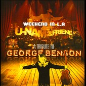 U-Nam: Weekend In L.A.: A Tribute To George Benson