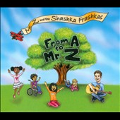 Mr. Z and the Shashka Frashkas: From A to Mr. Z [Digipak]