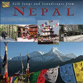 Bishwo Shahi: Folk Songs And Soundscapes From Nepal