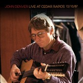John Denver: Live at Cedar Rapids 12/10/87