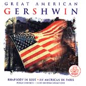 Great American Gershwin - Rhapsody in Blue, etc