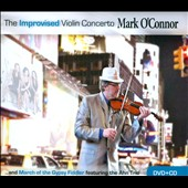 The Improvised Violin Concerto / Mark O'connor, violin; Boston Youth SO (Includes DVD)