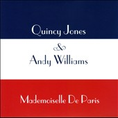 Andy Williams/Quincy Jones: Mademoiselle de Paris [Slipcase]