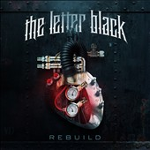 The Letter Black: Rebuild *