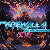 Krewella: Get Wet [Clean]