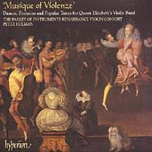 Musique of Violenze - Dances, Fantasias, etc / Holman