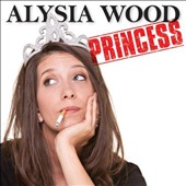 Alysia Wood: Princess