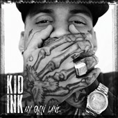 Kid Ink: My Own Lane [Clean]