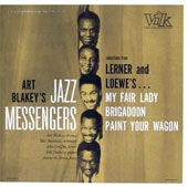 Art Blakey: Jazz Messengers Play Lerner and Loewe