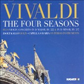 Vivaldi: The Four Seasons; Violin Concertos RV.222 & RV.237 / Zsolt Kallo, violin; Capella Savaria