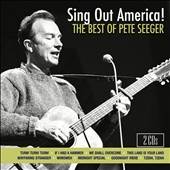 Pete Seeger (Folk): Sing Out America!: The Best of Pete Seeger