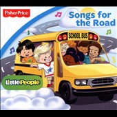 Various Artists: Fisher-Price: Songs for the Road [Digipak] [8/12]
