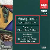 Saxophone Concertos - Debussy, Villa-Lobos, Ibert, etc