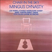Mingus Dynasty: Chair in the Sky