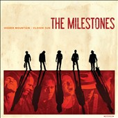 The Milestones: Higher Mountain - Closer Sun