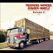 Various Artists: Truckers, Kickers, Cowboy Angels: The Blissed-Out Birth of Country Rock, Vol. 2 - 1969