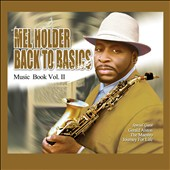 Mel Holder: Back to Basics: Music Book, Vol. II [Digipak] *