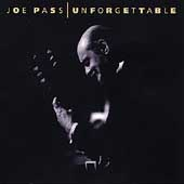 Joe Pass: Unforgettable