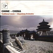 Chuantong Orchestra: China: Traditional Music