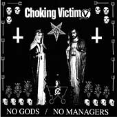 Choking Victim: No Gods, No Managers [PA] [Digipak]