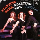 Various Artists: Starting Here, Starting Now [Original London Cast]